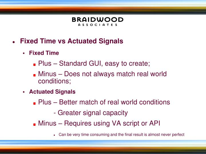 Fixed Time vs Actuated Signals