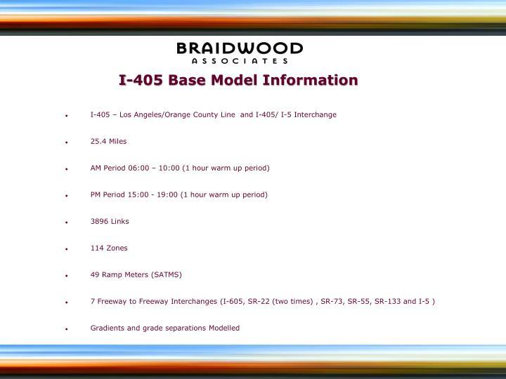 I-405 Base Model Information