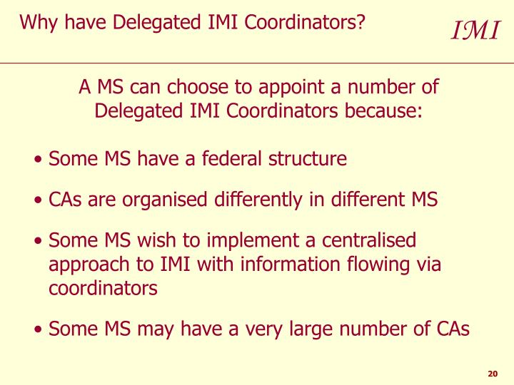 Why have Delegated IMI Coordinators?