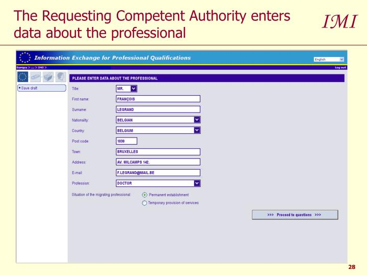 The Requesting Competent Authority enters data about the professional