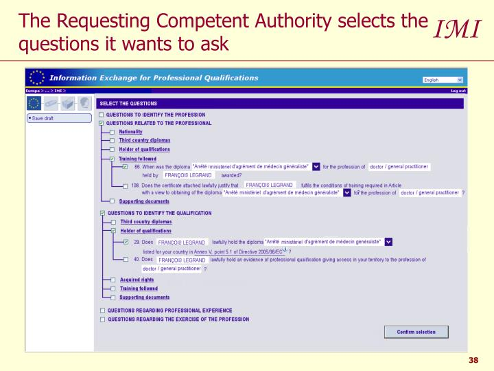 The Requesting Competent Authority selects the questions it wants to ask