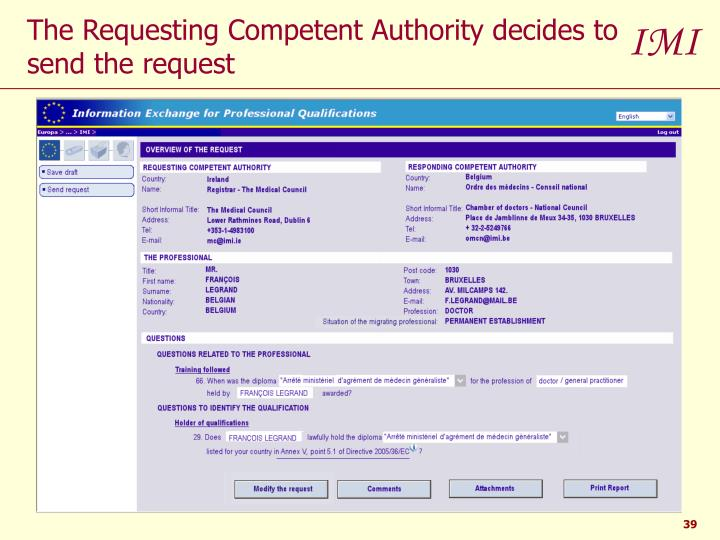 The Requesting Competent Authority decides to send the request