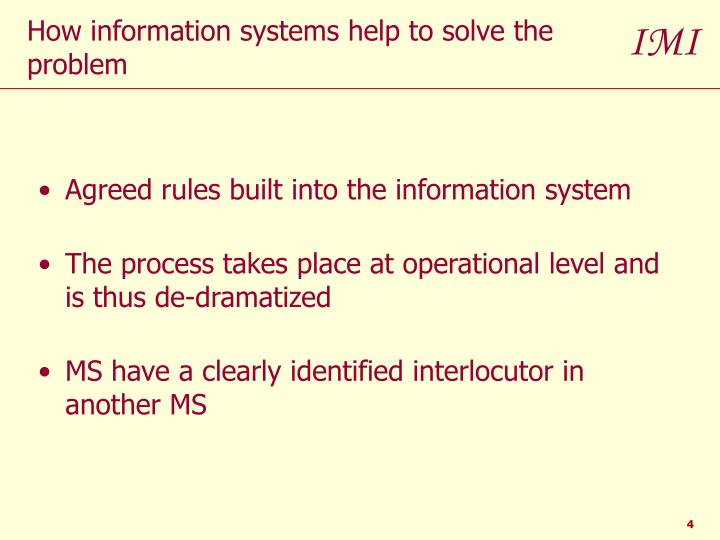 Agreed rules built into the information system