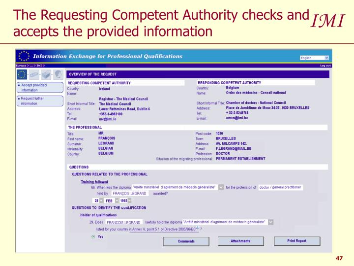 The Requesting Competent Authority checks and accepts the provided information