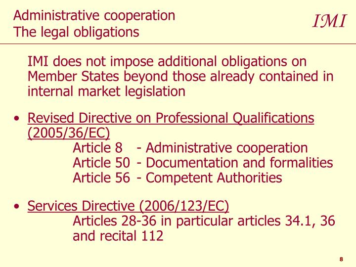 IMI does not impose additional obligations on