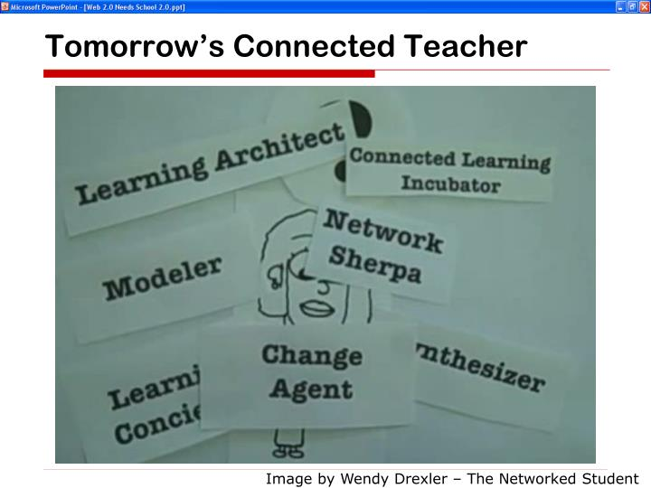 Tomorrow's Connected Teacher