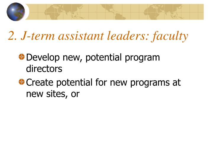 2. J-term assistant leaders: faculty