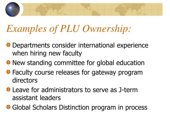 Examples of PLU Ownership: