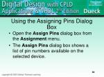 using the assigning pins dialog box