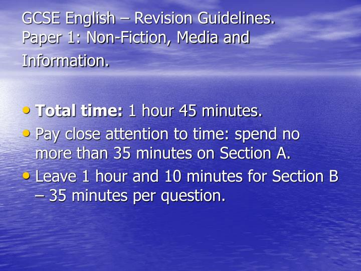 GCSE English – Revision Guidelines.