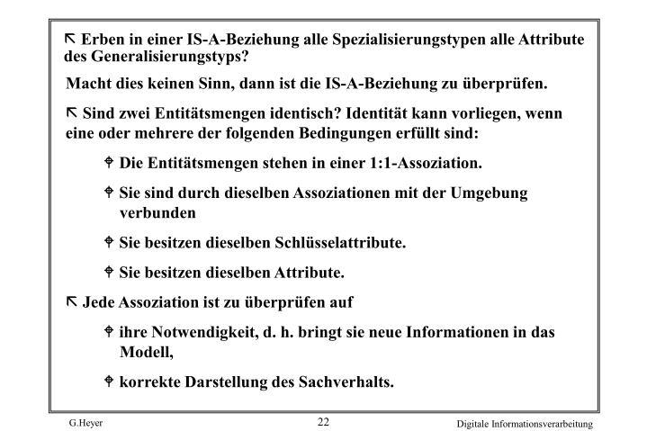 Erben in einer IS-A-Beziehung alle Spezialisierungstypen alle Attribute