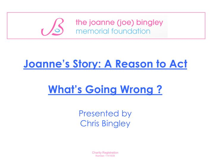 Joanne's Story: A Reason to Act