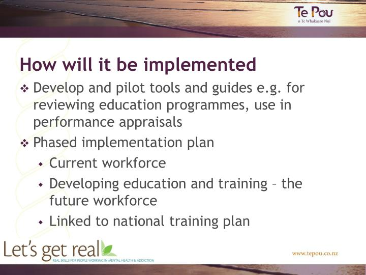 How will it be implemented
