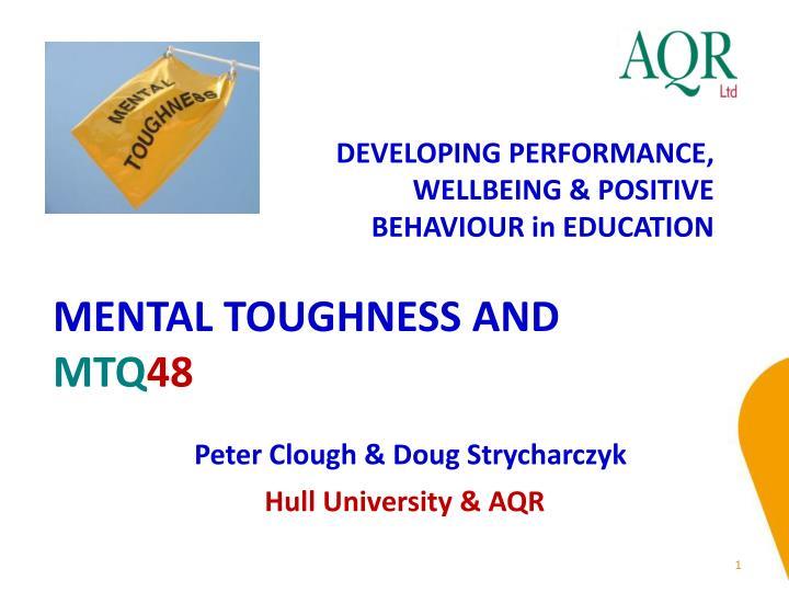 mental toughness and mtq 48 n.