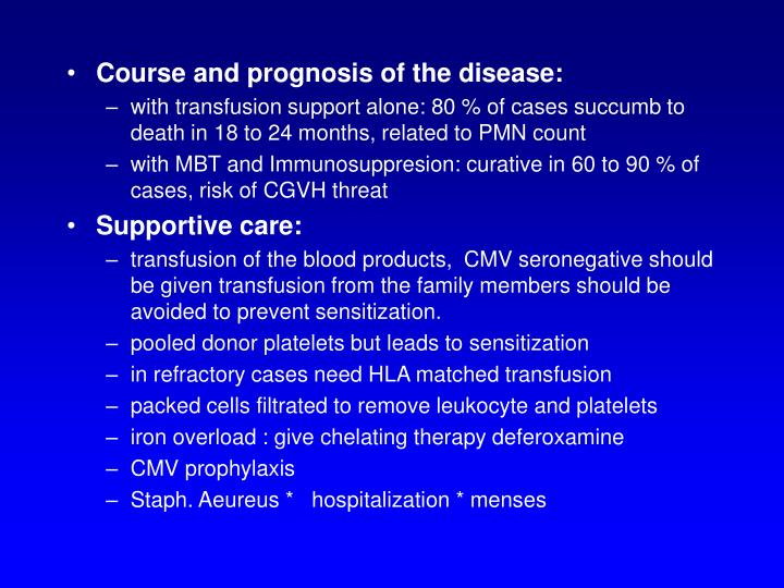 Course and prognosis of the disease:
