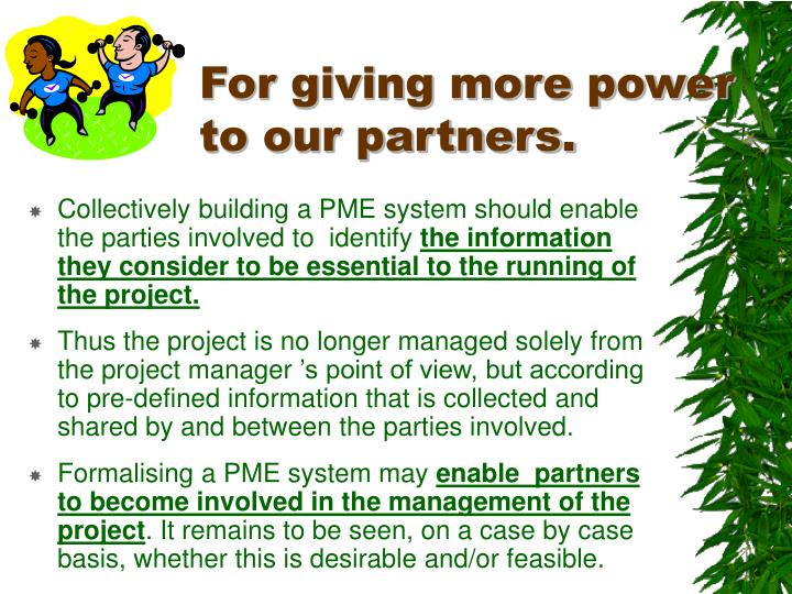 For giving more power to our partners.