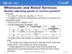 wholesale and retail services quality adjusting goods or service portion1