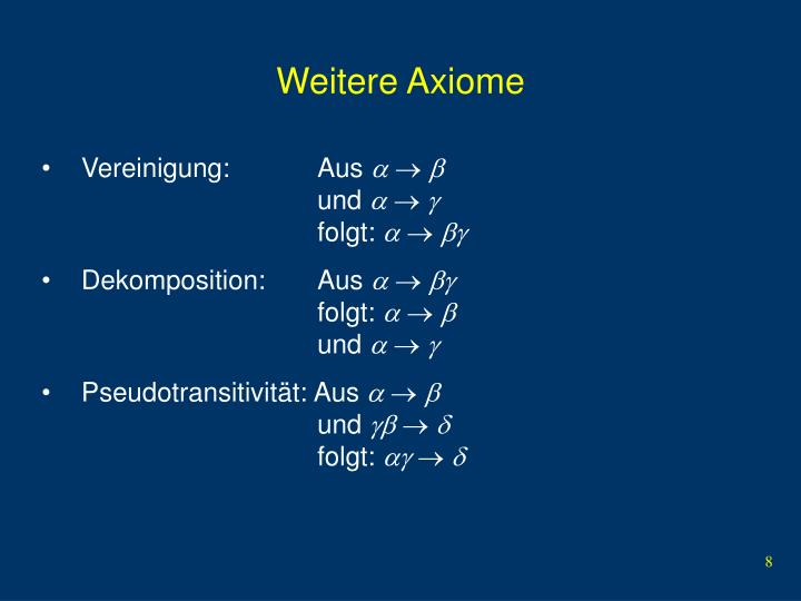 Weitere Axiome