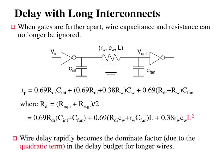 Delay with Long Interconnects