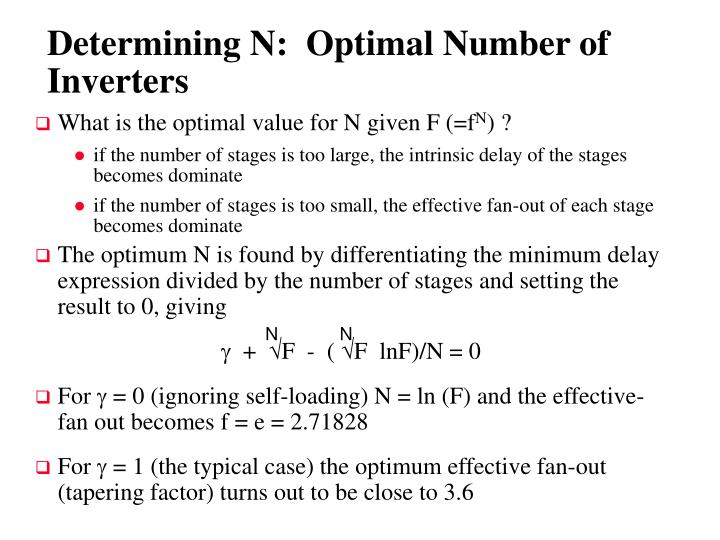 The optimum N is found by differentiating the minimum delay expression divided by the number of stages and setting the result to 0, giving