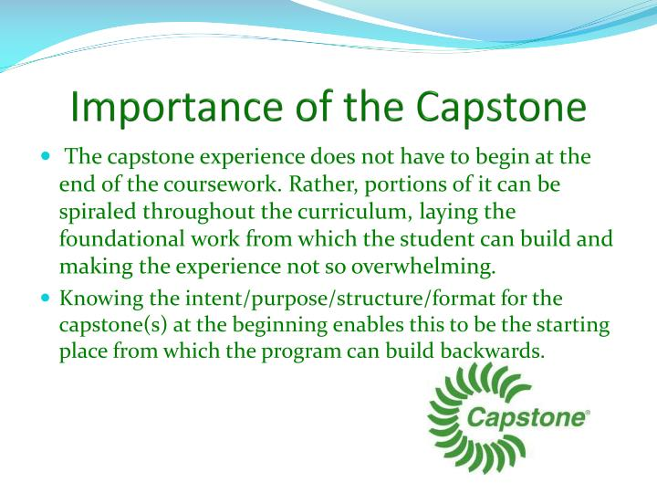 Importance of the Capstone