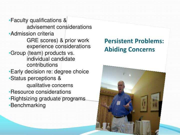 Persistent Problems: Abiding Concerns