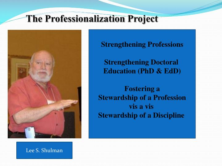 The Professionalization Project