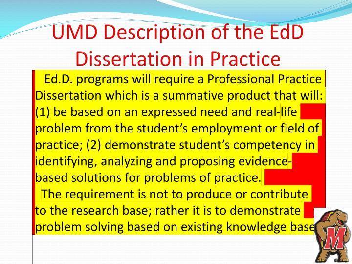 UMD Description of the EdD Dissertation in Practice