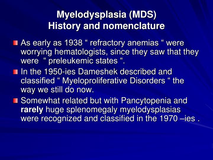 Myelodysplasia (MDS)
