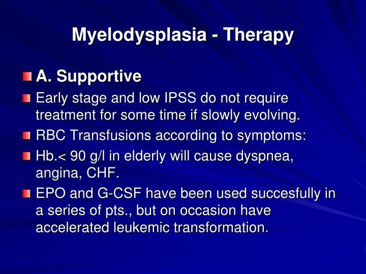 Myelodysplasia - Therapy