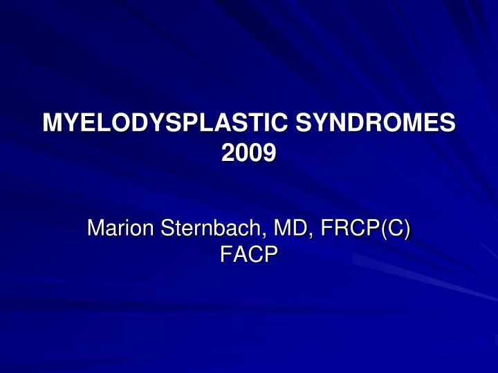 Myelodysplastic syndromes 2009