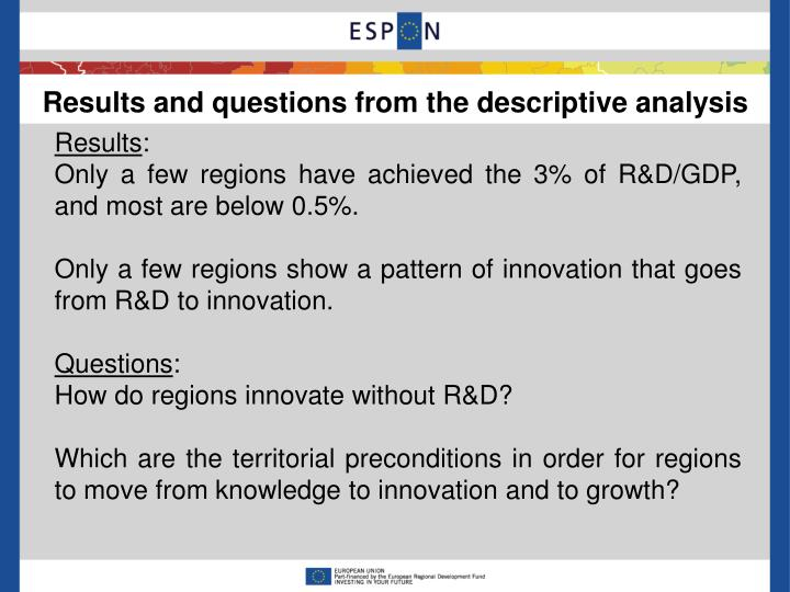 Results and questions from the descriptive analysis