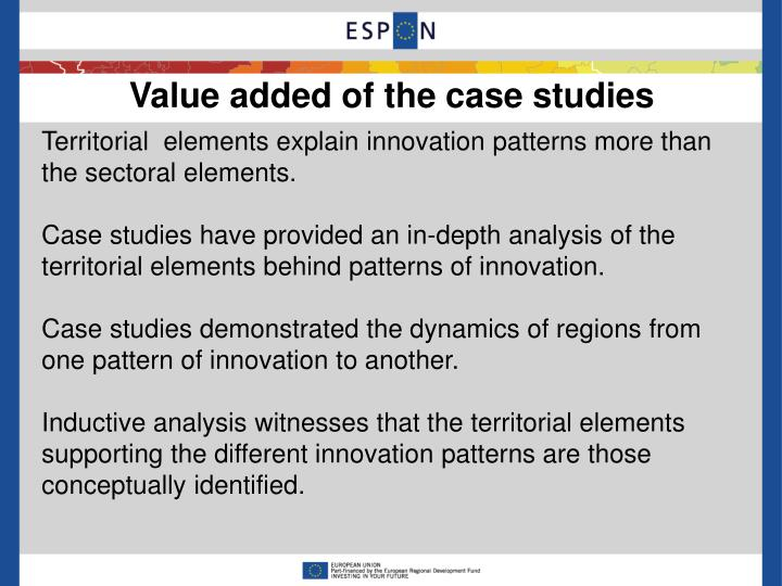 Value added of the case studies