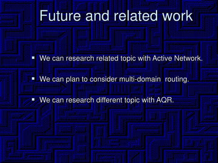 Future and related work