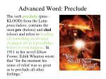 advanced word preclude