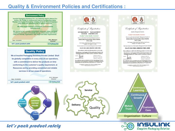 Quality & Environment Policies and Certifications :