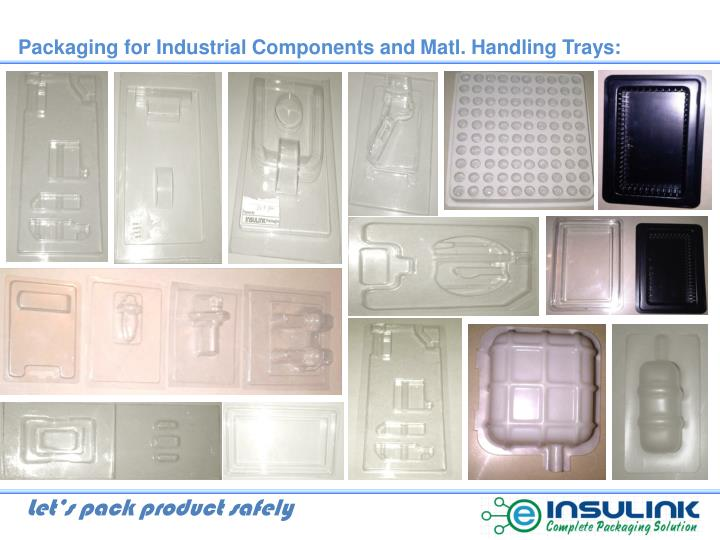 Packaging for Industrial Components and
