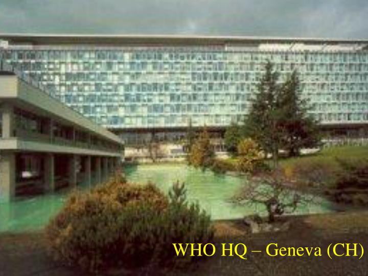 WHO HQ – Geneva (CH)