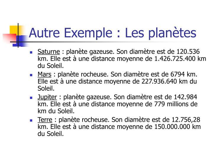 Autre Exemple : Les planètes