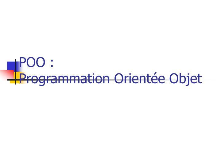 Poo programmation orient e objet