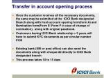 transfer in account opening process