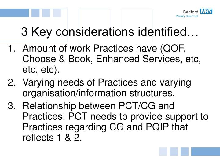 3 key considerations identified