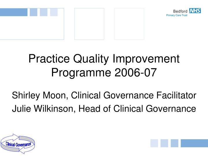 Practice quality improvement programme 2006 07