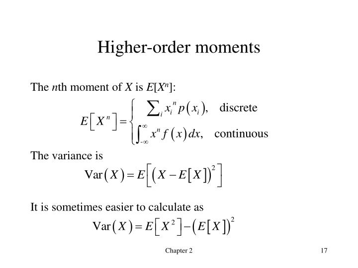 Higher-order moments