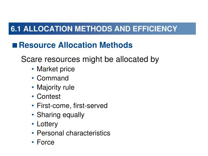 6 1 allocation methods and efficiency