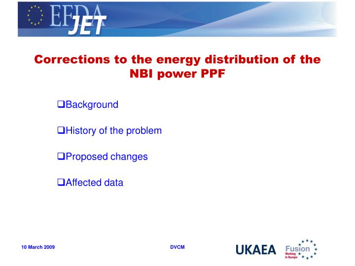 corrections to the energy distribution of the nbi power ppf n.