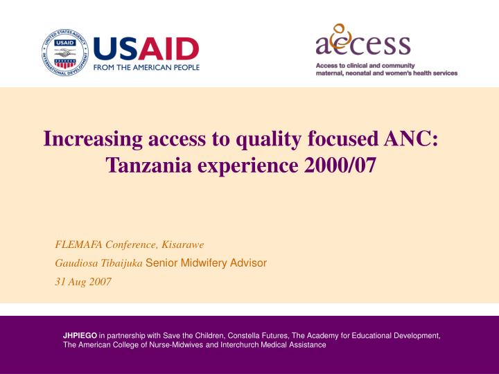 Increasing access to quality focused anc tanzania experience 2000 07