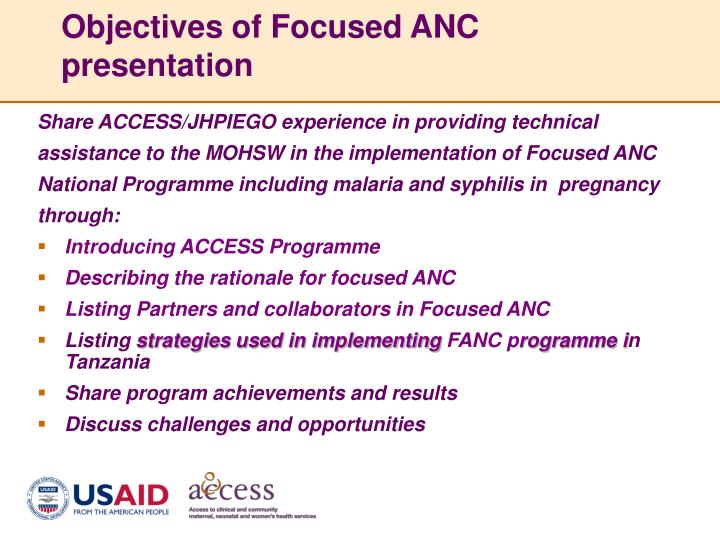 Objectives of focused anc presentation