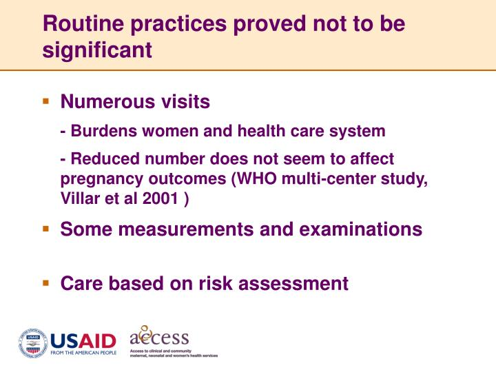 Routine practices proved not to be significant