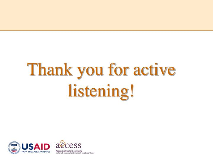 Thank you for active listening!